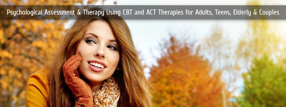Psychological Assessment and Therapy using CBT and ACT therapies for adults, teens, elderly and couples | happy woman