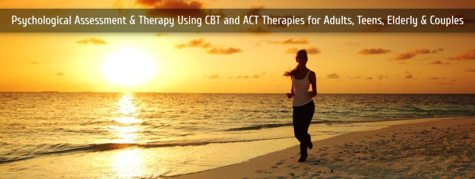 Psychological Assessment and Therapy using CBT and ACT therapies for adults, teens, elderly and couples | running